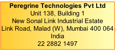 Peregrine Technologies Pvt Ltd Unit 138, Building 1 New Sonal Link Industrial Estate Link Road, Malad (W), Mumbai 400 064 India 22 2882 1497